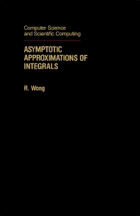 Asymptotic Approximations of Integrals - 1st Edition - ISBN: 9780127625355, 9781483220710