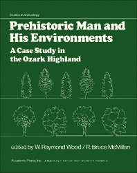Prehistoric Man and His Environments - 1st Edition - ISBN: 9780127629506, 9781483220734