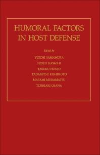 Humoral Factors in Host Defense - 1st Edition - ISBN: 9780127682204, 9780323153119