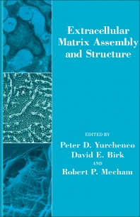 Cover image for Extracellular Matrix Assembly and Structure