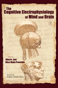 Cover image for The Cognitive Electrophysiology of Mind and Brain