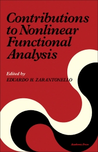Contributions to Nonlinear Functional Analysis - 1st Edition - ISBN: 9780127758503, 9781483266626