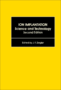 Ion Implantation Science and Technology - 2nd Edition - ISBN: 9780127806211, 9780323161657