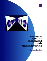 Handbook of Quality Integrated Circuit Manufacturing - 1st Edition - ISBN: 9780127818702, 9780323140553
