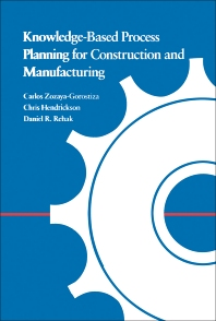 Knowledge-Based Process Planning for Construction and Manufacturing - 1st Edition - ISBN: 9780127819006, 9780323156080