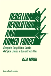 Rebellion, Revolution, and Armed Force - 1st Edition - ISBN: 9780127857459, 9781483260952