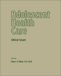 Adolescent Health Care - 1st Edition - ISBN: 9780127880808, 9781483277387