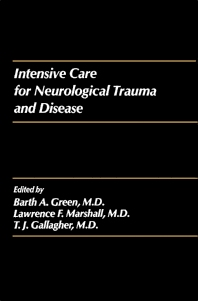 Intensive Care for Neurological Trauma and Disease - 1st Edition - ISBN: 9780127882840, 9781483273716
