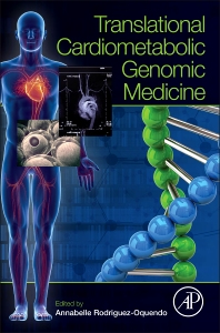 Translational Cardiometabolic Genomic Medicine - 1st Edition - ISBN: 9780127999616, 9780128004746