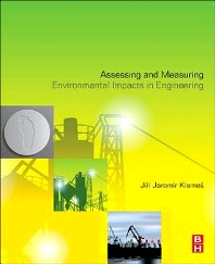 Cover image for Assessing and Measuring Environmental Impact and Sustainability