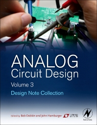 Analog Circuit Design Volume Three, 1st Edition,Bob Dobkin,John Hamburger,ISBN9780128000014