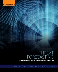 Threat Forecasting - 1st Edition - ISBN: 9780128000069, 9780128004784