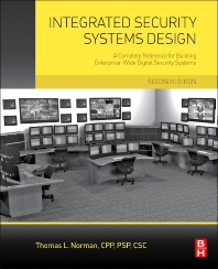 Integrated Security Systems Design - 2nd Edition - ISBN: 9780128000229, 9780128001936