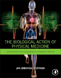 Cover image for The Biological Action of Physical Medicine