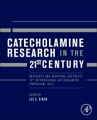Catecholamine Research in the 21st Century - 1st Edition - ISBN: 9780128000441, 9780128000731