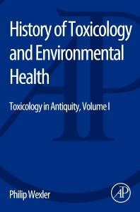 History of Toxicology and Environmental Health - 1st Edition - ISBN: 9780128000458, 9780128004630