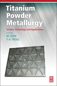 Cover image for Titanium Powder Metallurgy
