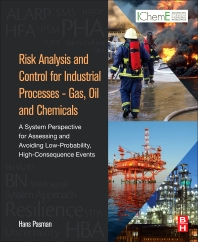 Cover image for Risk Analysis and Control for Industrial Processes - Gas, Oil and Chemicals