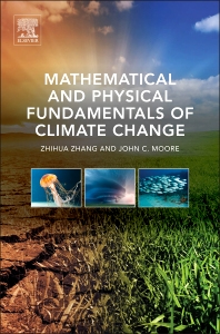 Cover image for Mathematical and Physical Fundamentals of Climate Change
