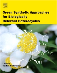 Cover image for Green Synthetic Approaches for Biologically Relevant Heterocycles