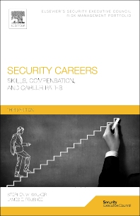 Security Careers - 3rd Edition - ISBN: 9780128001042, 9780128001998
