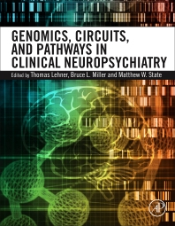 Cover image for Genomics, Circuits, and Pathways in Clinical Neuropsychiatry