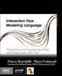 Interaction Flow Modeling Language - 1st Edition - ISBN: 9780128001080, 9780128005323