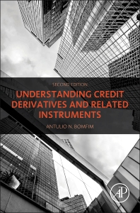 Understanding Credit Derivatives and Related Instruments - 2nd Edition - ISBN: 9780128001165, 9780128004906