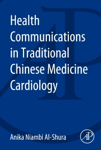Health Communication in Traditional Chinese Medicine - 1st Edition - ISBN: 9780128001257, 9780128005439
