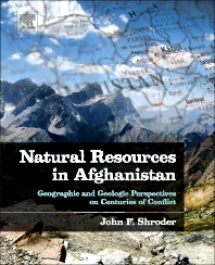 Natural Resources in Afghanistan, 1st Edition,John Shroder,ISBN9780128001356