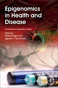 Epigenomics in Health and Disease - 1st Edition - ISBN: 9780128001400, 9780128004968
