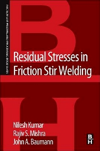Residual Stresses in Friction Stir Welding - 1st Edition - ISBN: 9780128001509, 9780128007327
