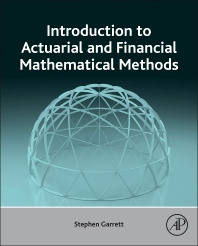 Cover image for Introduction to Actuarial and Financial Mathematical Methods