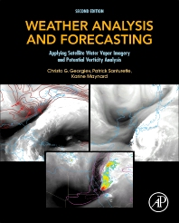 Weather Analysis and Forecasting - 2nd Edition - ISBN: 9780128001943, 9780128004951