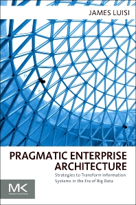Cover image for Pragmatic Enterprise Architecture