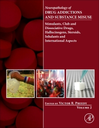Neuropathology of Drug Addictions and Substance Misuse Volume 2 - 1st Edition - ISBN: 9780128002124, 9780128003756