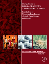 Cover image for Neuropathology of Drug Addictions and Substance Misuse Volume 1