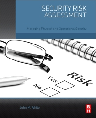Security Risk Assessment - 1st Edition - ISBN: 9780128002216, 9780128009178