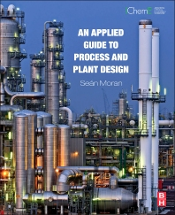 Cover image for An Applied Guide to Process and Plant Design