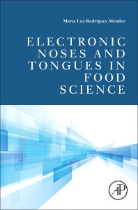 Cover image for Electronic Noses and Tongues in Food Science