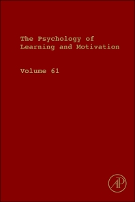 Psychology of Learning and Motivation - 1st Edition - ISBN: 9780128002834, 9780128003138