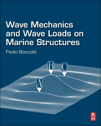 Cover image for Wave Mechanics and Wave Loads on Marine Structures
