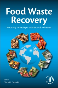 Food Waste Recovery - 1st Edition - ISBN: 9780128003510, 9780128004197