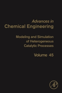 Cover image for Modeling and Simulation of Heterogeneous Catalytic Processes