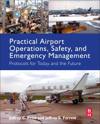 Cover image for Practical Airport Operations, Safety, and Emergency Management