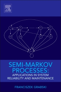 Cover image for Semi-Markov Processes: Applications in System Reliability and Maintenance