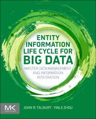 Cover image for Entity Information Life Cycle for Big Data