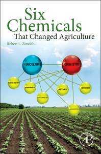 Cover image for Six Chemicals That Changed Agriculture