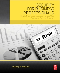 Security for Business Professionals - 1st Edition - ISBN: 9780128005651, 9780128006214