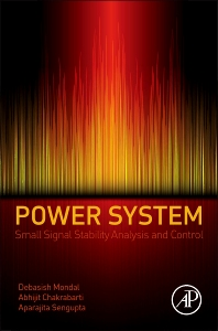 Cover image for Power System Small Signal Stability Analysis and Control